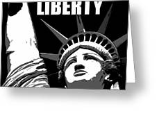 Liberty Classic Work A Greeting Card