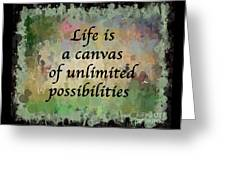 Life Is A Canvas Greeting Card