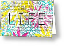 Life Is A Gift Greeting Card