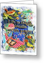 Life Is Fragile Patchwork Greeting Card