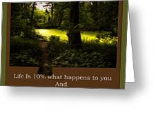Life Is Knowing When To Change Paths Greeting Card