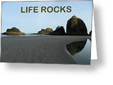 Life Rocks Greeting Card