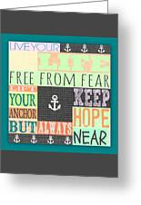 Lift Your Anchor Greeting Card