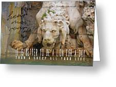Lion In The Fountain Quote Greeting Card