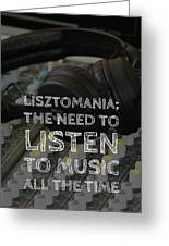 Lisztomania Greeting Card