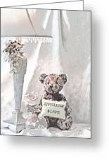 Live, Laugh And Love Bear Greeting Card