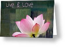 Live N Love - - 0333-15a Greeting Card