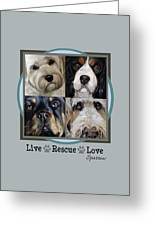 Live Rescue Love Greeting Card