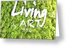 Livingart   Greeting Card