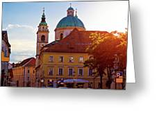 Ljubljana Church And Square Sunset View Greeting Card