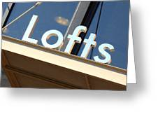 Lofts Greeting Card