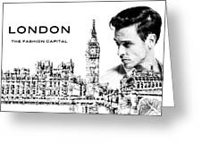 London The Fashion Capital Greeting Card by ISAW Company