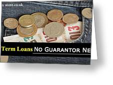 Long Term Loans For Bad Credit People With No Guarantor Needed Greeting Card