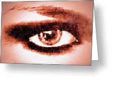 Look Into My Eye Greeting Card