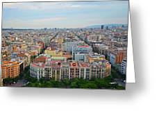 Looking Down On Barcelona From The Sagrada Familia Greeting Card
