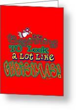 Looks Like Christmas Greeting Card