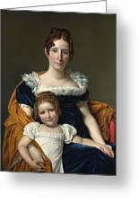 Louis David   Portrait Of The Comtesse Vilain Xiiii And Her Daughter Greeting Card