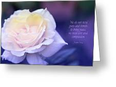 Love And Compassion Greeting Card