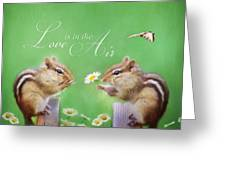 Love Is In The Air Greeting Card by Lori Deiter