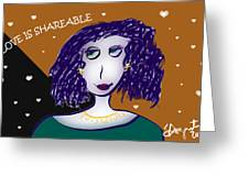 Love Is Shareable Greeting Card