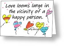 Love Looms Large Greeting Card