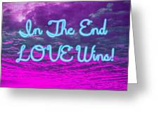 Love Wins Greeting Card