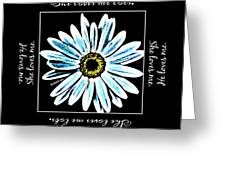 Loves Me In Blue Greeting Card