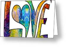 Loving Life Abstract Inspirational Artwork By Omaste Witkowski  Greeting Card