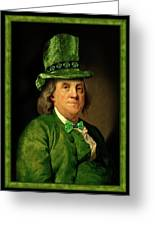 Lucky Ben Franklin In Green Greeting Card