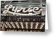 Lyric Theater Birmingham Greeting Card