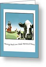 Mooing Mad Cows Greeting Card