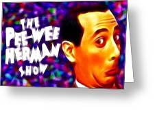 Magical Pee Wee Herman Greeting Card