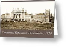Main Building, Centennial Exposition, 1876, Philadelphia Greeting Card