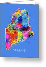 Maine Map Color Splatter 3 Greeting Card
