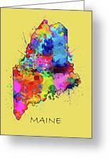 Maine Map Color Splatter 4 Greeting Card