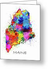 Maine Map Color Splatter Greeting Card
