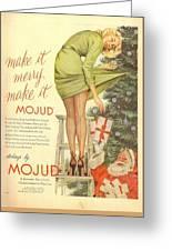 Make It Merry...make It Mojud Greeting Card