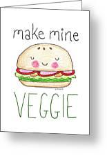 Make Mine Veggie Greeting Card