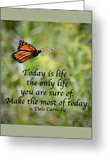 Make The Most Of Today Greeting Card