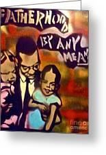 Malcolm X Fatherhood 2 Greeting Card by Tony B Conscious