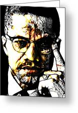 Malcolm X Greeting Card by The DigArtisT