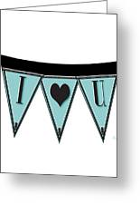 Pennant Deco Blues Streamer Sign I Love You Greeting Card