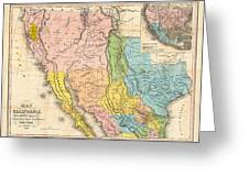 Map Of California New Mexico Texas  1849 Greeting Card