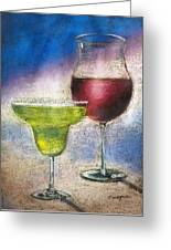 Margarita And A Glass Of Wine Greeting Card