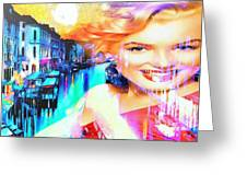 Marilyn In Italy Greeting Card