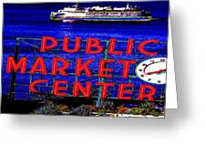 Market Clock And Ferry  Greeting Card