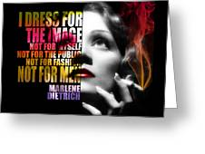 Marlene Dietrich Quote Greeting Card