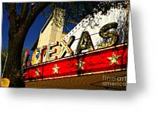 Marquee Texas Greeting Card
