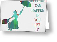Marry Poppins Quote Greeting Card