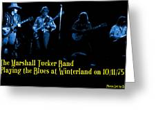 Marshall Tucker Winterland 1975 #18 Enhanced In Blue With Text Greeting Card